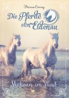 The Horses of Eldenau