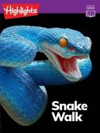 Snake Walk