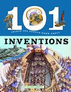 101 Things You Should Know - Inventions