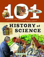 101 Things You Should Know - History of Science
