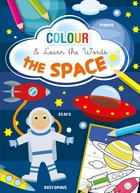 Colour and Learn the Words - The Space