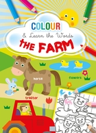 Colour and Learn the Words - The Farm