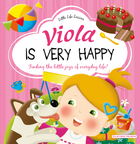 Little Life Lessons - Viola is very happy