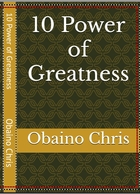 10 Power Of Greatness