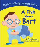 A Fish Named : The Artt of Early Learning Series : Book 2 of 5