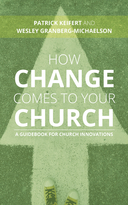 How Change Comes to Your Church