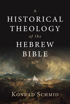 A Historical Theology of the Hebrew Bible