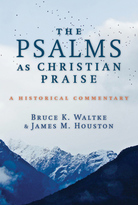 The Psalms as Christian Praise