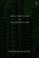 Data Profiling and Insurance Law