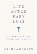 Life After Baby Loss
