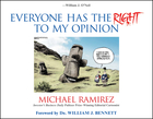Everyone Has the Right to My Opinion: Investor's Business Daily Pulitzer Prize-Winning Editorial Cartoonist