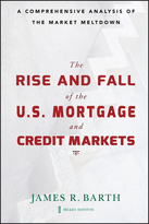 The Rise and Fall of the U.S. Mortgage and CreditMarkets: A Comprehensive Analysis of the Market Meltdown