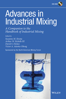Advances in Industrial Mixing: A Companion to theHandbook of Industrial Mixing