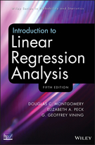 Introduction to Linear Regression Analysis, FifthEdition