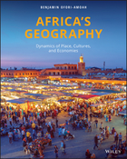 Africa's Geography: Dynamics of Place, Cultures, and Economies, 1st Edition