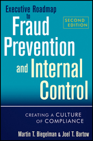 Executive Roadmap to Fraud Prevention and Internal Control, Second Edition: Creating a Culture of Compliance