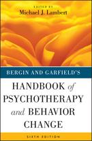 Bergin and Garfield's Handbook of Psychotherapy and Behavior Change, Sixth Edition