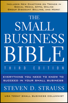 The Small Business Bible, Third Edition: Everything You Need to Know to Succeed in Your Small Business