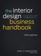 The Interior Design Business Handbook: A CompleteGuide to Profitability, Fifth Edition