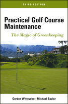 Practical Golf Course Maintenance: The Magic of Greenkeeping, Third Edition