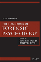 The Handbook of Forensic Psychology, Fourth Edition