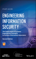 Engineering Information Security: The Applicationof Systems Engineering Concepts to Achieve Information Assurance, Second Edition