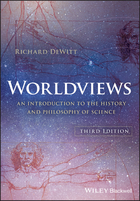 Worldviews - An Introduction to the History andPhilosophy of Science, 3rd Edition