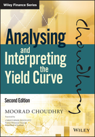 Analysing and Interpreting the Yield Curve, 2ndEdition
