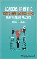 Leadership in Creative Industries: Principles andPractice