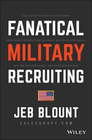 Fanatical Military Recruiting: The Five Traits ofUltra-High Performing Military Recruiters