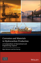 Corrosion and Materials in Hydrocarbon Production- A Compendium of Operational and EngineeringAspects