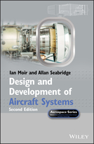 Design and Development of Aircraft Systems 2e