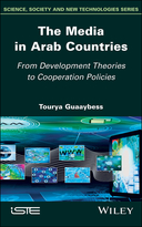 The Media in Arab Countries - From DevelopmentTheories to Cooperation Policies