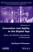 Innovation and Agility in the Digital Age -Africa, the World's Laboratories of Tomorrow