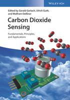 Carbon Dioxide Sensing - Fundamentals, Principles,and Applications
