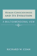 Human Consciousness and Its Evolution