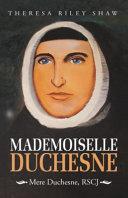 Mademoiselle Duchesne