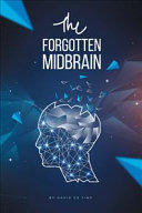 The Forgotten Midbrain