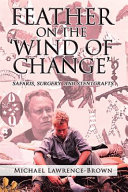 Feather on the ?Wind of Change? Safaris, Surgery and Stentgrafts