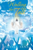Walking the Talk - A Lifestyle of Sharing Jesus