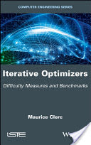 Iterative Optimizers - Difficulty Measures andBenchmarks