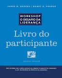 The Leadership Challenge Workshop, 5th Edition, Participant Workbook in Portuguese