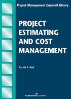 Project Estimating and Cost Management