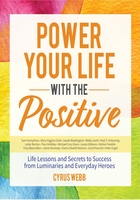Power Your Life With the Positive