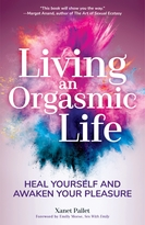 Living An Orgasmic Life