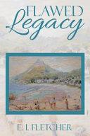 Flawed Legacy