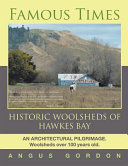 Famous Times: Historic Woolsheds of Hawkes Bay