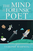 The Mind of the Forensic Poet