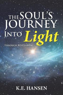 The Soul's Journey Into Light