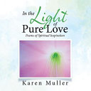 In the Light of Pure Love